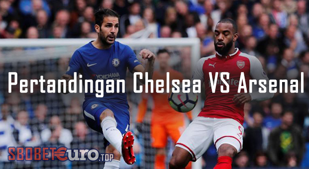 Pertandingan Chelsea vs Arsenal