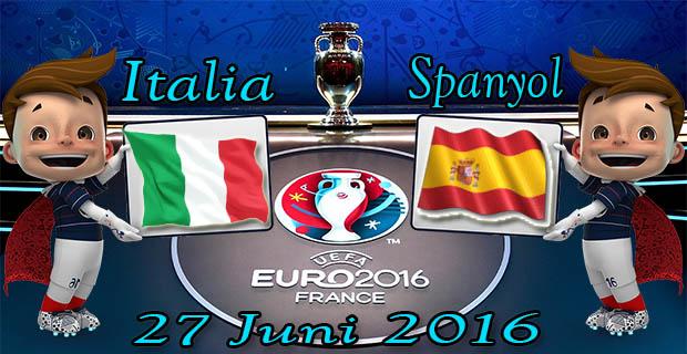Prediksi Skor Italia VS Spanyol 27 Juni 2016
