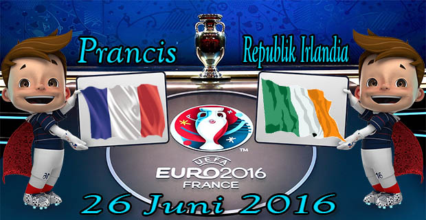 Prediksi Skor Prancis VS Republik Irlandia 26 Juni 2016