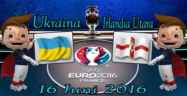Prediksi Skor Ukraina VS Irlandia Utara 16 Juni 2016