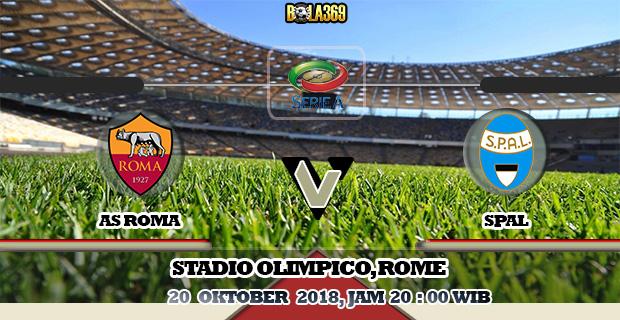 Prediksi skor AS Roma Vs SPAL 20 Oktober 2018