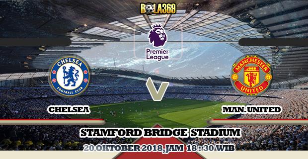 Prediksi skor Chelsea Vs Manchester United 20 Oktober 2018