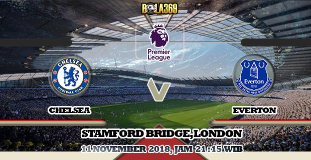 Prediksi Chelsea vs Everton 11 November 2018