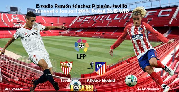 Prediksi skor Sevilla vs Atletico Madrid 6 Januari 2019